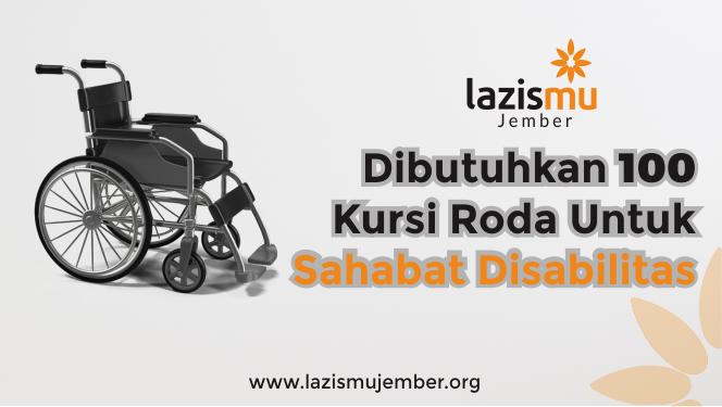 Berbagi 100 Kursi Roda Kebaikan Untuk Sahabat Disabilitas